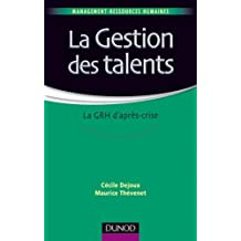 La gestion des talents - La GRH d'après-crise