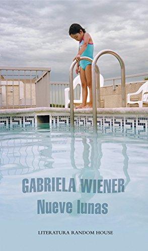 Nueve lunas por Gabriela Wiener