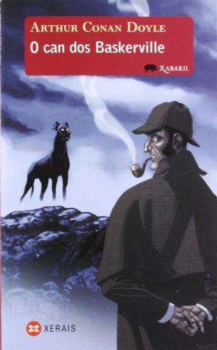 O can dos Baskerville (Infantil E Xuvenil - Xabarín - Xabaril) por Arthur Conan Doyle