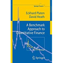 A Benchmark Approach to Quantitative Finance (Springer Finance)