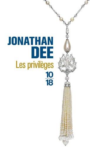 Les Privilèges par Jonathan DEE