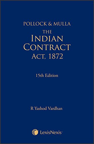 Pollock & Mulla - The Indian Contract Act, 1872