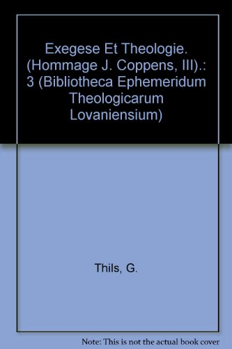 Exegese Et Theologie: Les Saintes Ecitures Et Leur Interpretation Theologiquw