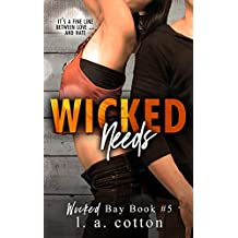 Wicked Needs (Wicked Bay Book 5)