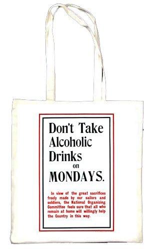 Don't prendre des boissons alcoolisées Mondays Totebag
