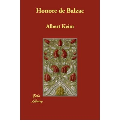 (HONOR DE BALZAC) BY Keim, Albert(Author)Paperback on (07 , 2007)