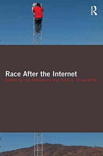 [(Race After the Internet)] [Edited by Lisa Nakamura ] published on (October, 2011)