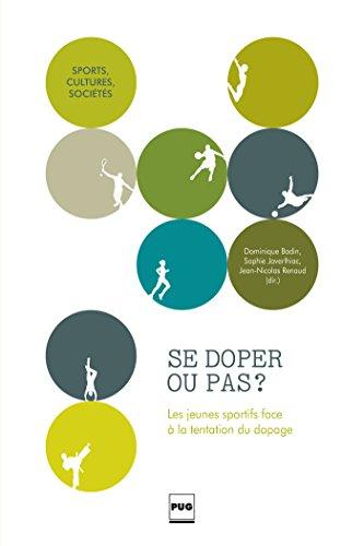 Se doper ou pas ? : Les jeunes sportifs face à la tentation du dopage