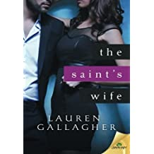 The Saint's Wife by Lauren Gallagher (2015-04-14)