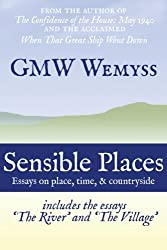 Sensible Places: essays on place, time, & countryside