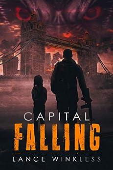 Capital Falling: Book 1 (English Edition) van [Winkless, Lance]