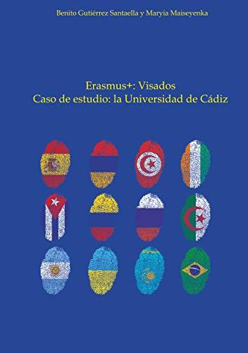 Erasmus: Visados : Caso de estudio: la Universidad de Cádiz