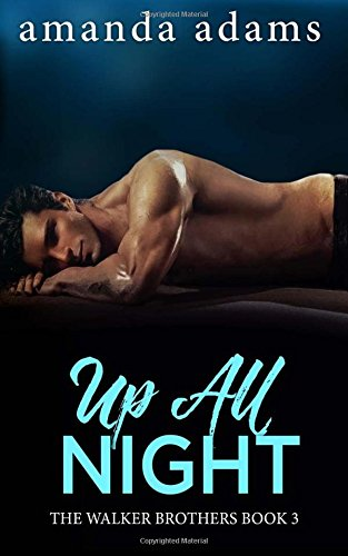 Up All Night: Volume 3 (The Walker Brothers)