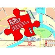 Das politische Berlin-Puzzle - 116 Orte und Institutionen