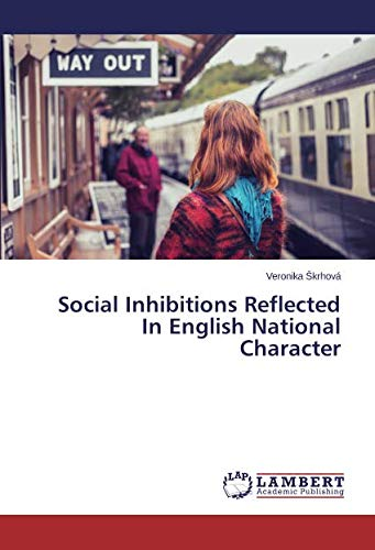Social Inhibitions Reflected In English National Character
