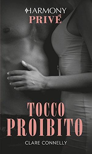 Tocco proibito: Harmony Privé (Italian Edition)
