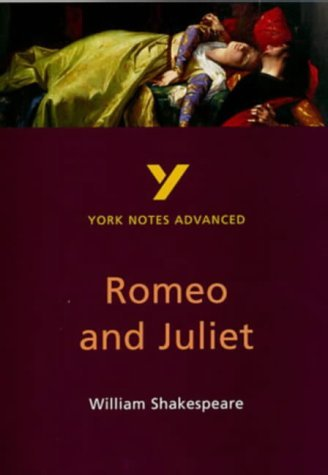 York Notes on Shakespeare's Romeo and Juliet (York Notes Advanced) by Prof Neil Keeble (1998-03-16)