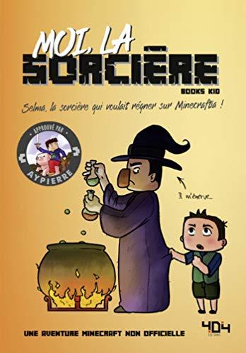Moi, la sorcière (La vie secrète des monstres)