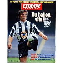 EQUIPE MAGAZINE (L') [No 696] du 15/07/1995 - SOMMAIRE - EN TETE - LECHE-VITRINE - BUSINESS - SANTE - RENDEZ-VOUS - FONCEUR - BOUQUINS - A LA TELE - ZOOMS - PODIUMS - TENDANCE - MORDU - LA BOUTIQUE - L'EQUIPE - AVANT-HIER - LES JEUX DE L'ETE - CARTE POSTALE - CARTOON - MAGAZINE - GUY DRUT - L'ITINERAIRE D'UN ENFANT GATE PAR BENOIT HEIMERMANN - BERZIN - DEMAIN SON TOUR PAR CHRISTOPHE WYRZYKOWSKI - ILS ARCHIVENT LA GRANDE BOUCLE - PLAIDOYER POUR UNE F 1 FRANCAISE PAR JOHNNY RIVES - GOLF - BENI SOI