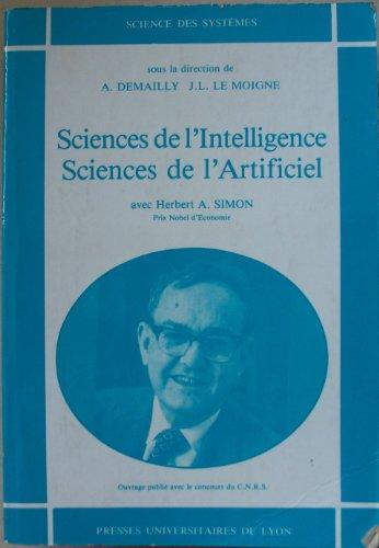 Sciences de l'intelligence, sciences de l'artificiel par A. (André) Demailly