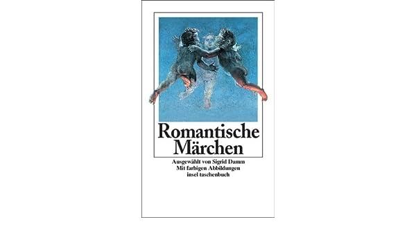 Romantische Märchen (insel taschenbuch): Amazon.de: Sigrid Damm: Bücher