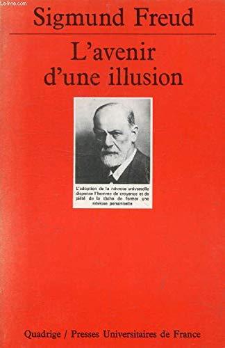 L' avenir d'une illusion par Sigmund Freud