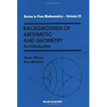 backgrounds of arithmetic and geometry miron radu branzei d