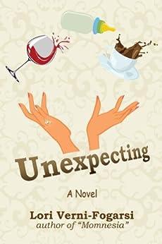 Unexpecting (Find Yourself Series Book 2) by [Verni-Fogarsi, Lori]