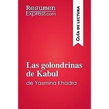 Las golondrinas de Kabul de Yasmina Khadra (Guía de lectura): Resumen y análisis completo