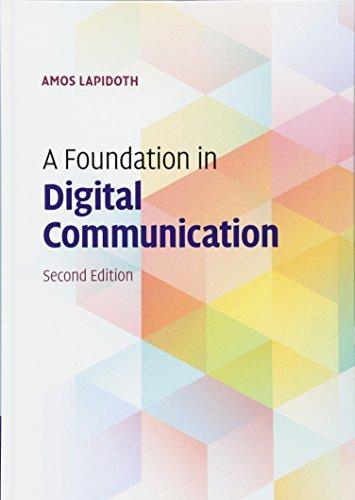 A Foundation in Digital Communication por Amos Lapidoth