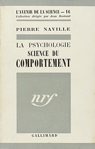 La psychologie, science du comportement, le behaviorisme de watson