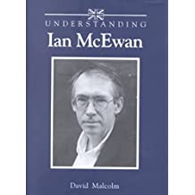 [Understanding Ian McEwan] (By: David Malcolm) [published: February, 2002]