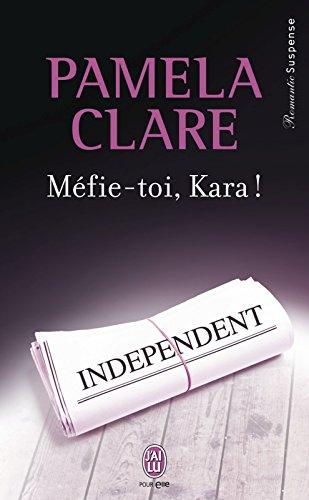Méfie-toi, Kara ! (J'ai lu Romantic Suspense t. 8561) par Pamela Clare