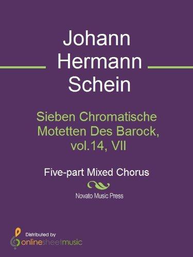 Sieben Chromatische Motetten Des Barock, vol.14, VII (English Edition)