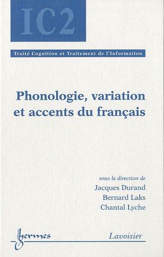 Phonologie, variation et accents du français