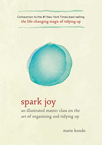 Spark Joy (Life Changing Magic of Tidying Up) por Marie Kondo