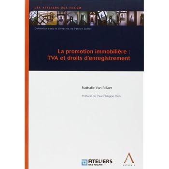 La Promotion Immobiliere : Tva et Droits d'Enregistrement