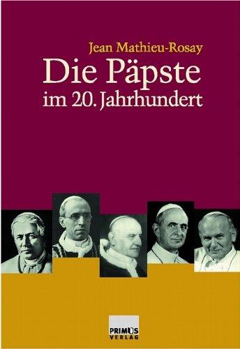 Die Päpste im 20. Jahrhundert