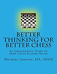 Better Thinking for Better Chess