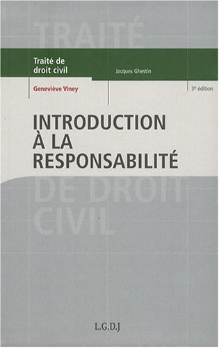 Introduction à la responsabilité par Geneviève Viney