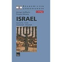 Israel: Geschichte, Politik, Gesellschaft, Wirtschaft (1882–2001) (Grundwissen - Länderkunden)