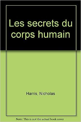 En ligne téléchargement Les secrets du corps humain pdf, epub ebook