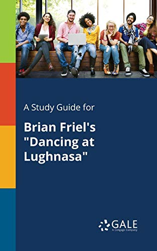 A Study Guide for Brian Friel's