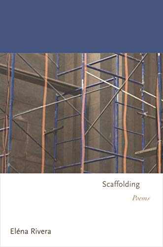 Scaffolding: Poems (Princeton Series of Contemporary Poets)