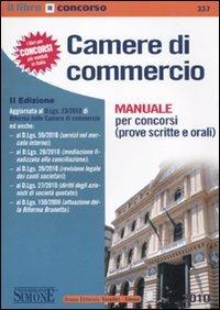 Camere di commercio. Manuale per concorsi (prove scritte e orali)