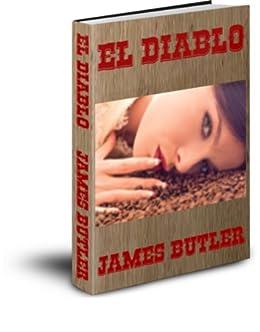 El Diablo (English Edition) de [Butler, James]