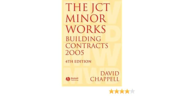 The JCT Minor Works Building Contracts 2005
