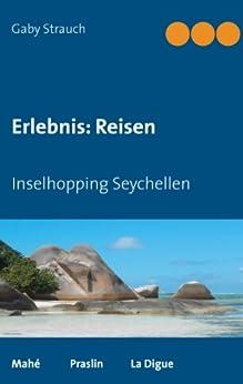 Erlebnis: Reisen: Inselhopping Seychellen