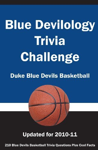 Blue Devilology Trivia Challenge: Duke Blue Devils Basketball by (researched by) Paul F. Wilson (2010-02-15) par (researched by) Paul F. Wilson