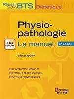 Physiopathologie - Bases physiopathologiques de la diététique, Le manuel de Cristian Carip